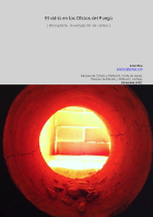 Ariel Niro - El vidrio en los Oficios del Fuego - Monografía. Investigación de campo.