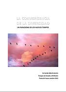 Fernando Garcia - La Convergencia de la Diversidad: un paradigma de los nuevos tiempos