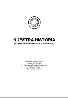 Fernando Garcia - Nuestra Historia (Aprendiendo a resistir la violencia)