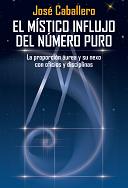 José Caballero - El Místico Influjo del Número Puro