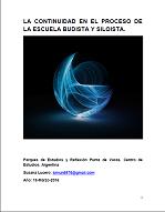 Susana Lucero - La continuidad en el proceso budista y siloista